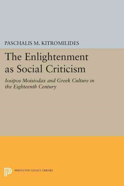 The Enlightenment As Social Criticism