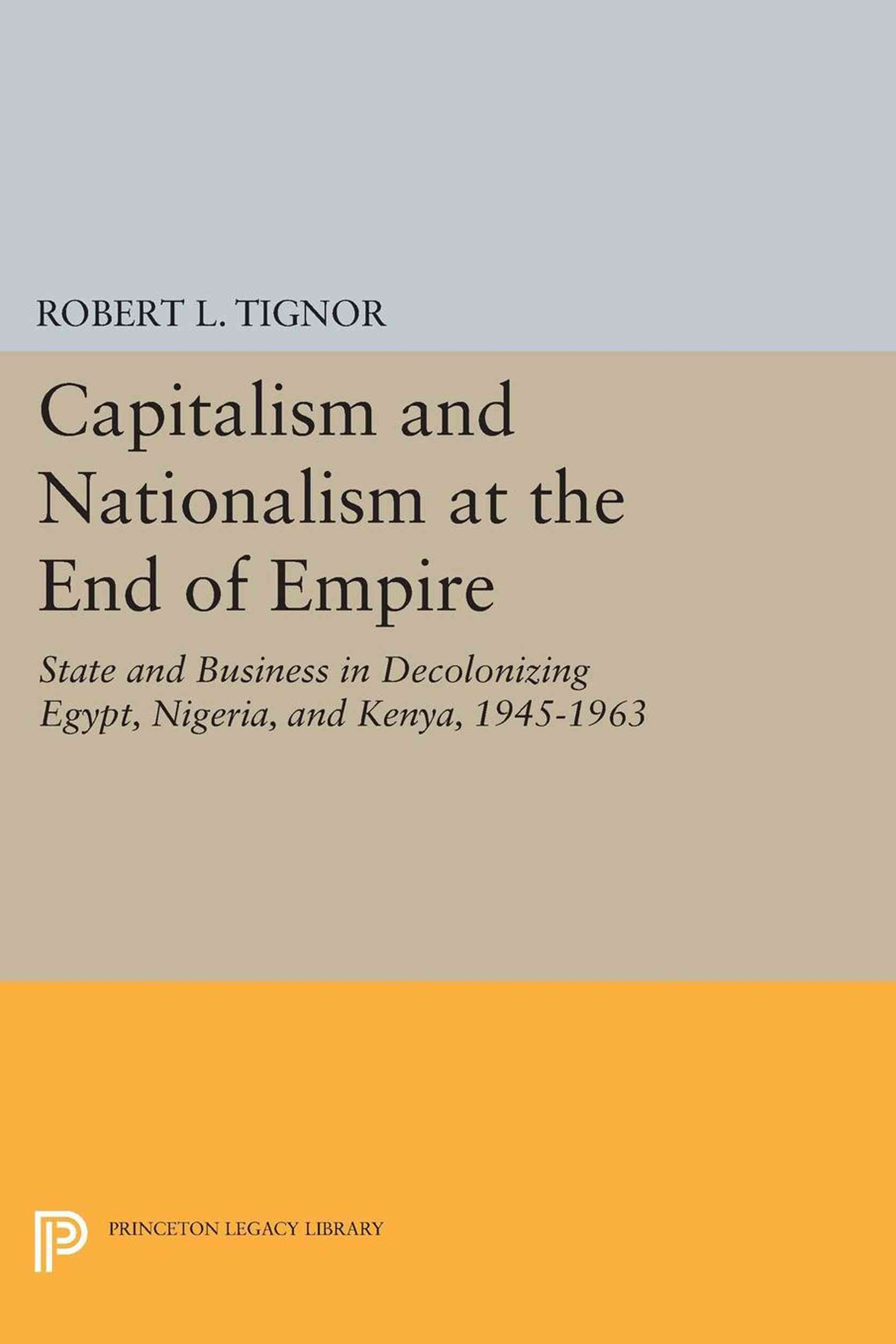 Capitalism and Nationalism at the End of Empire