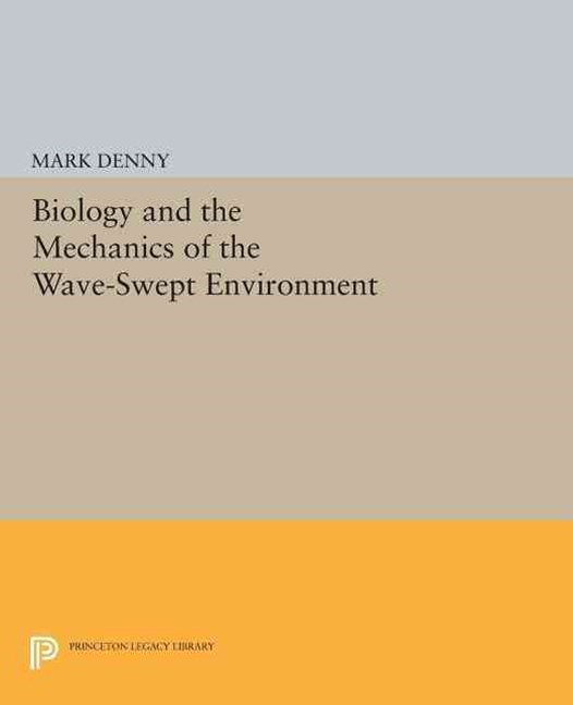 Biology and the Mechanics of the Wave-Swept Environment