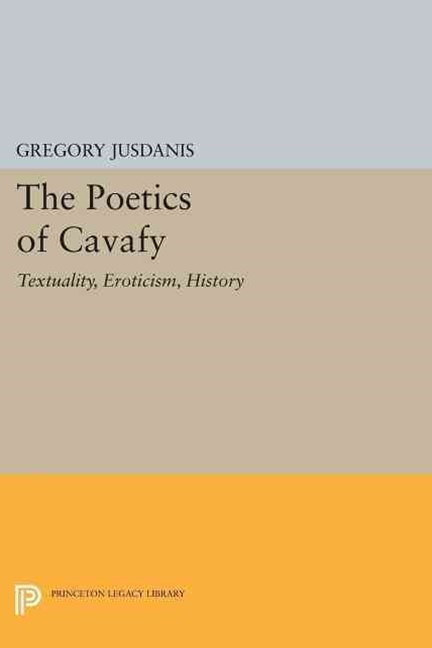 The Poetics of Cavafy