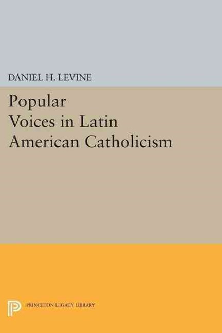 Popular Voices in Latin American Catholicism
