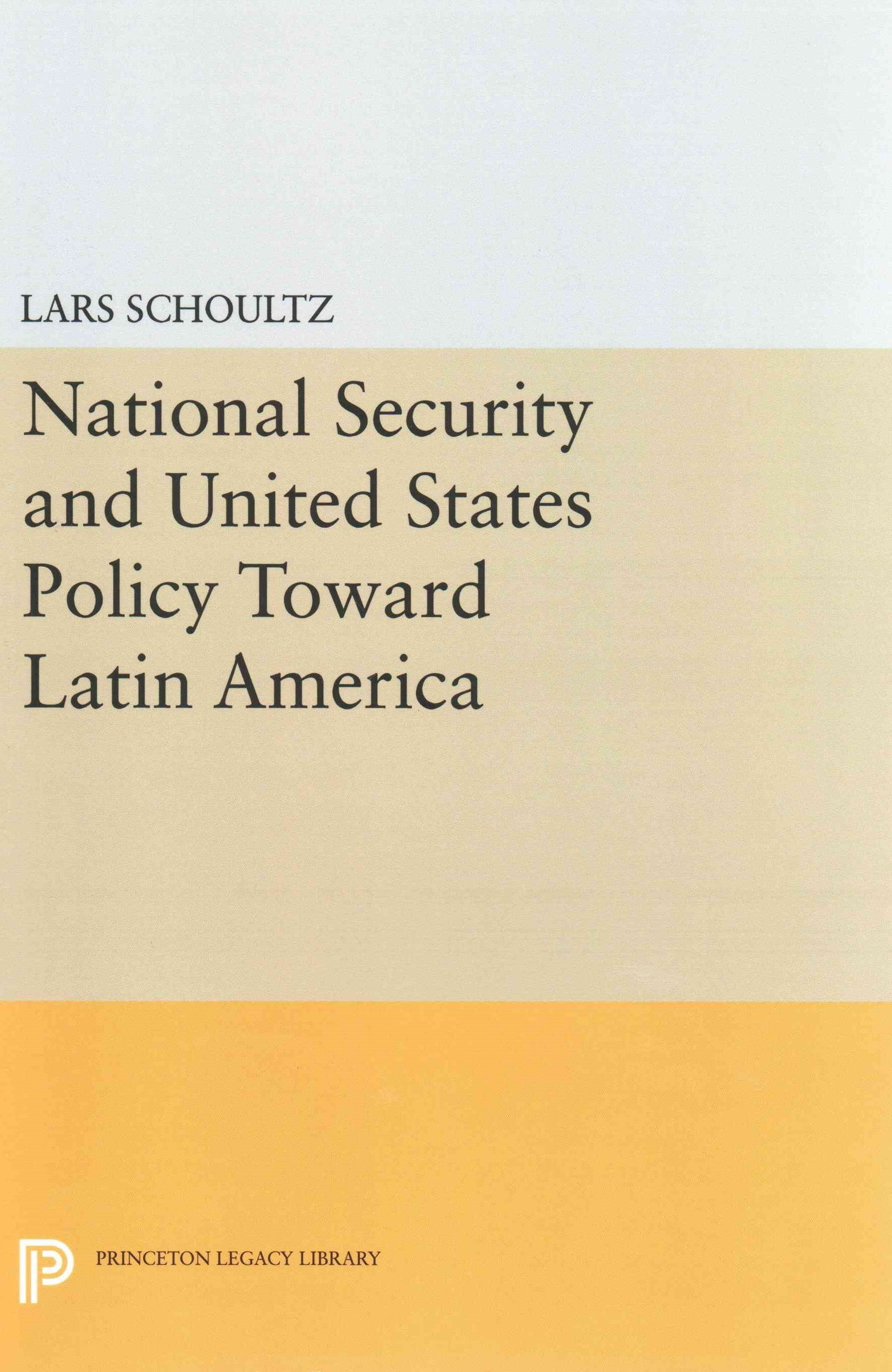 National Security and United States Policy Toward Latin America