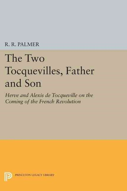The Two Tocquevilles, Father and Son