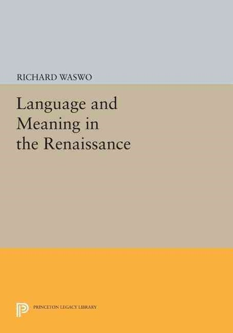 Language and Meaning in the Renaissance