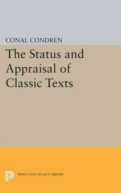 The Status and Appraisal of Classic Texts