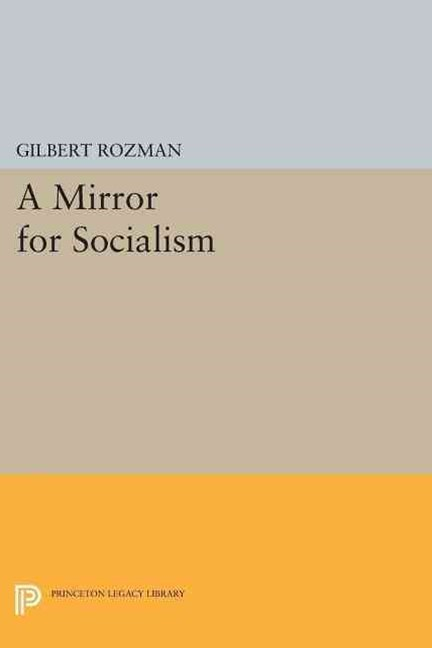 A Mirror for Socialism