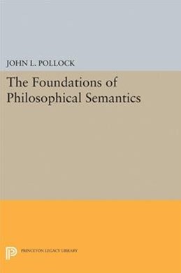 The Foundations of Philosophical Semantics