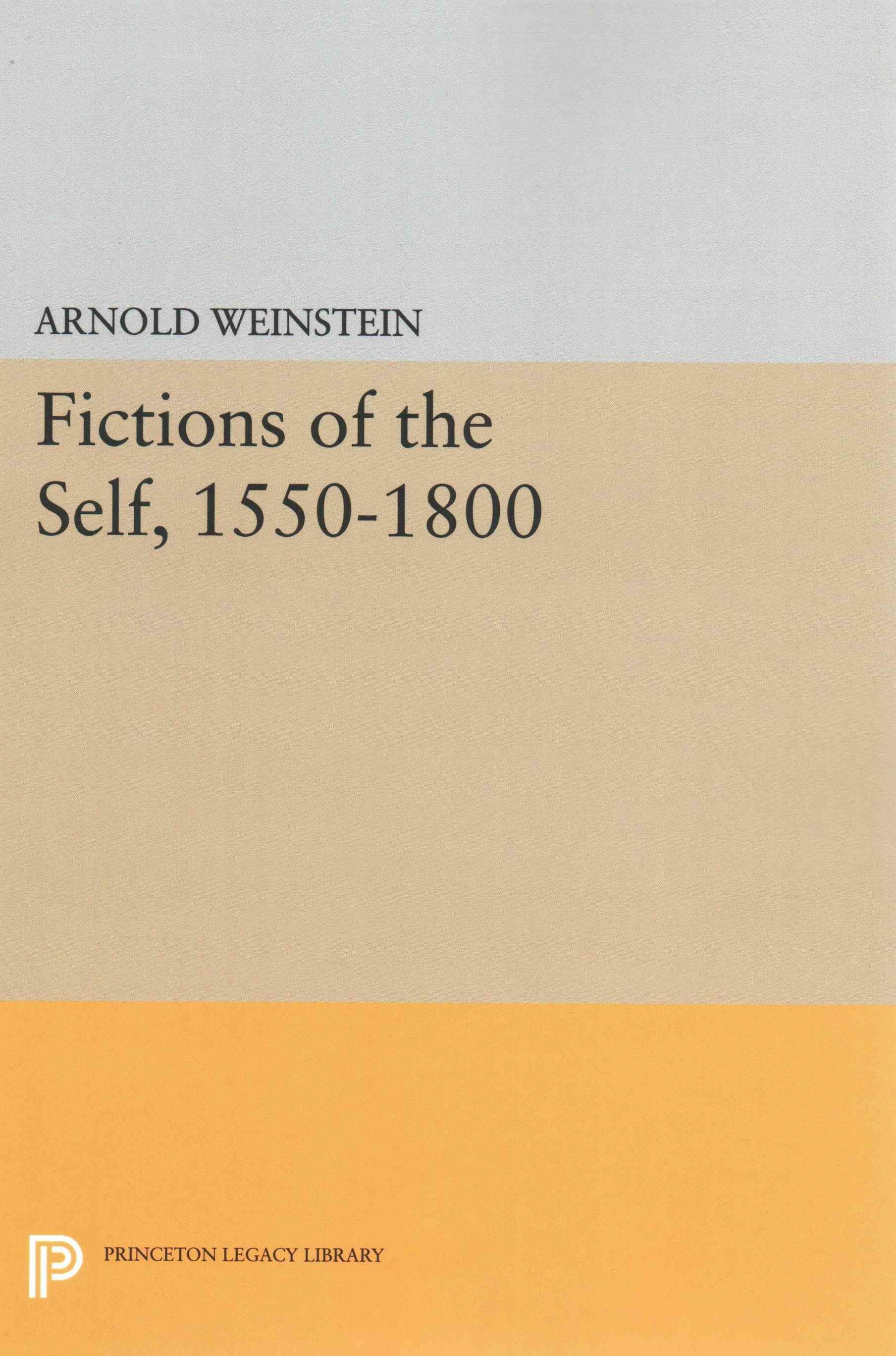 Fictions of the Self, 1550-1800