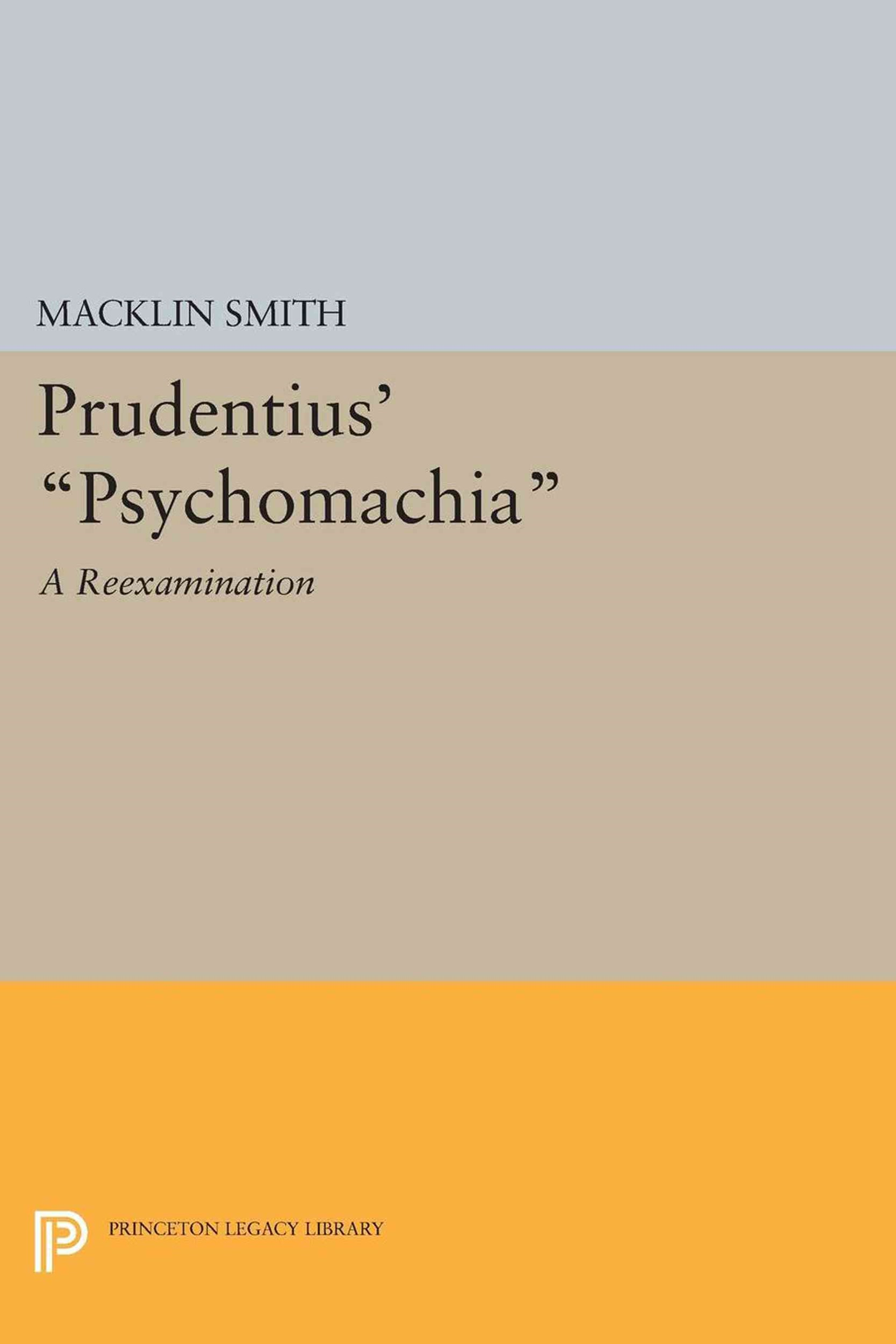 Prudentius' &quote;Psychomachia&quote;