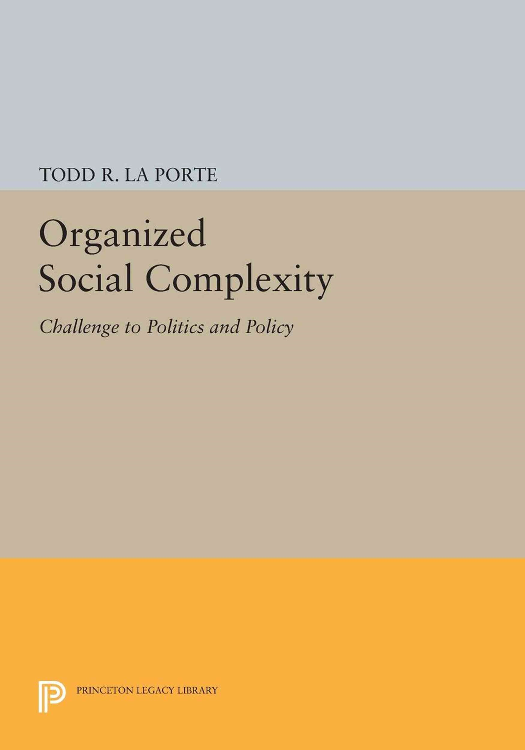 Organized Social Complexity