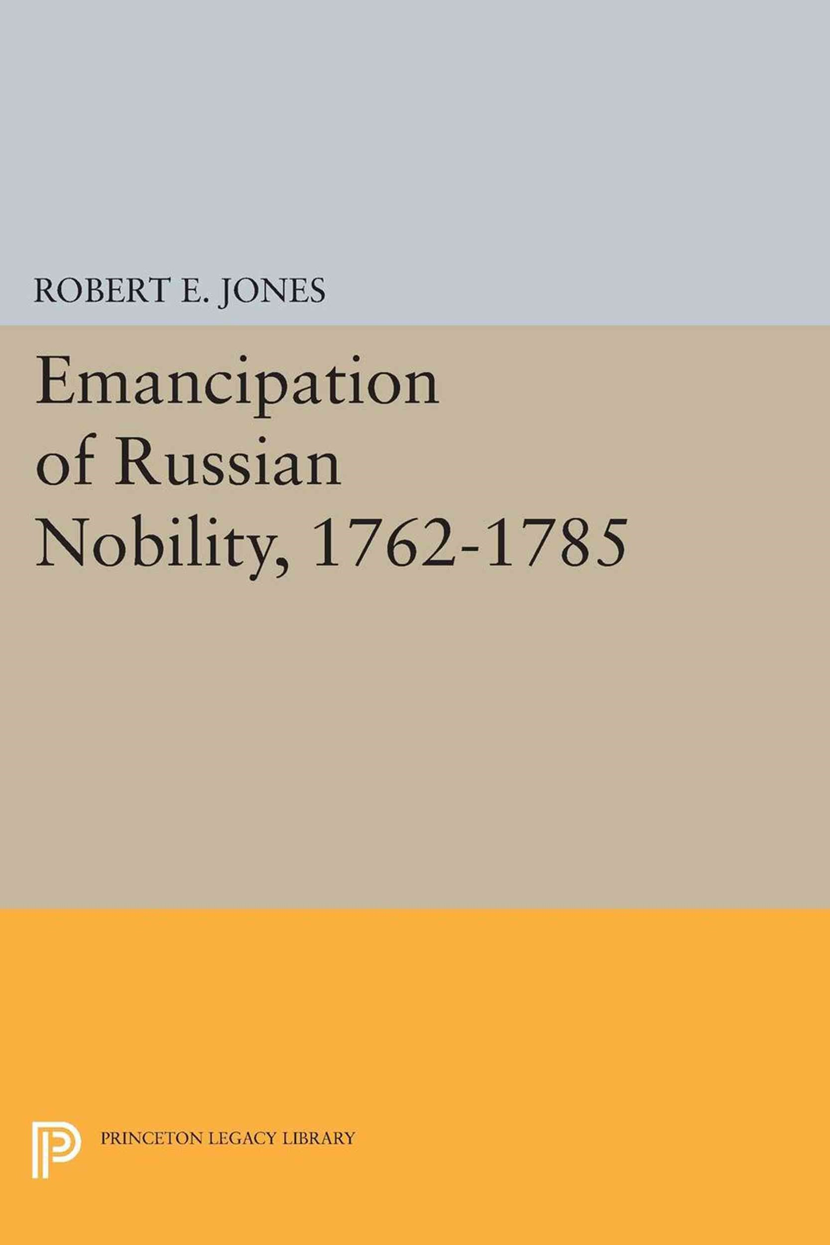 Emancipation of Russian Nobility, 1762-1785