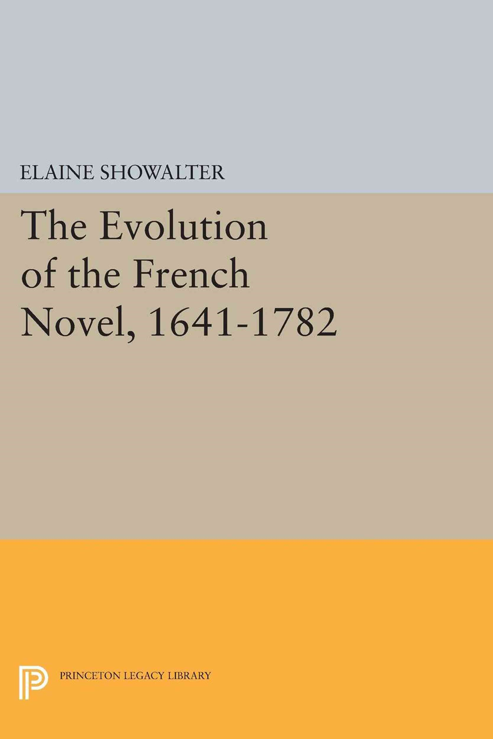 The Evolution of the French Novel, 1641-1782