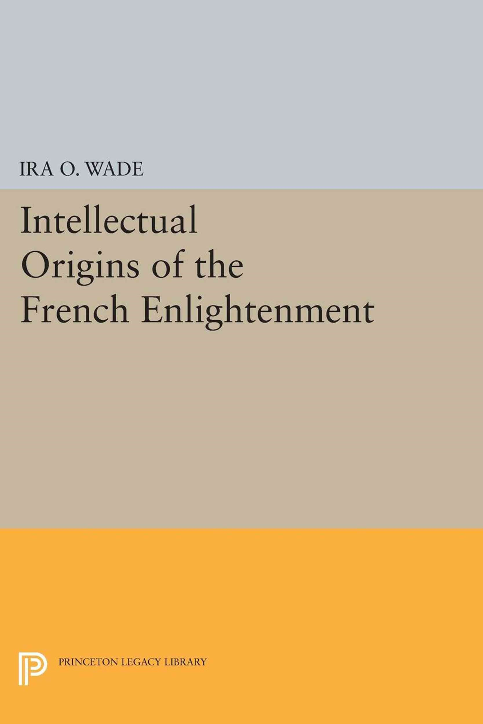 Intellectual Origins of the French Enlightenment