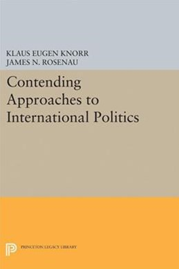 Contending Approaches to International Politics