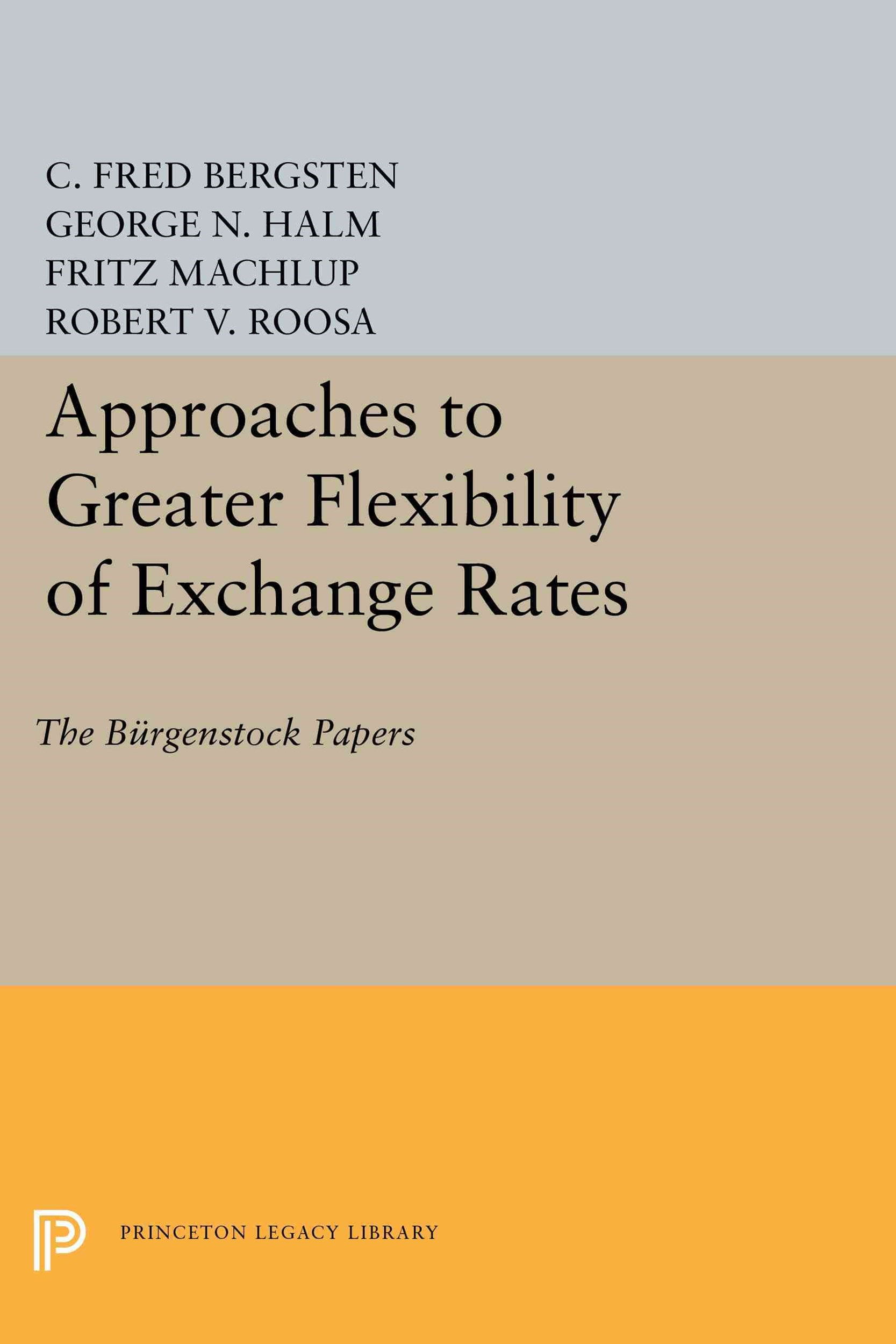 Approaches to Greater Flexibility of Exchange Rates