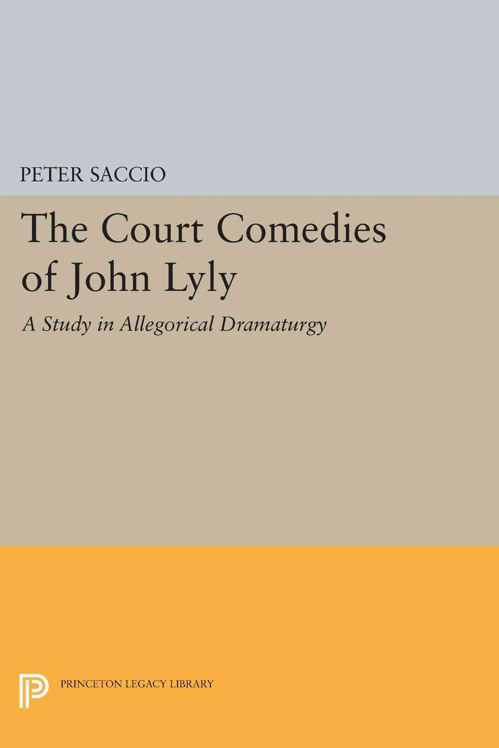 The Court Comedies of John Lyly