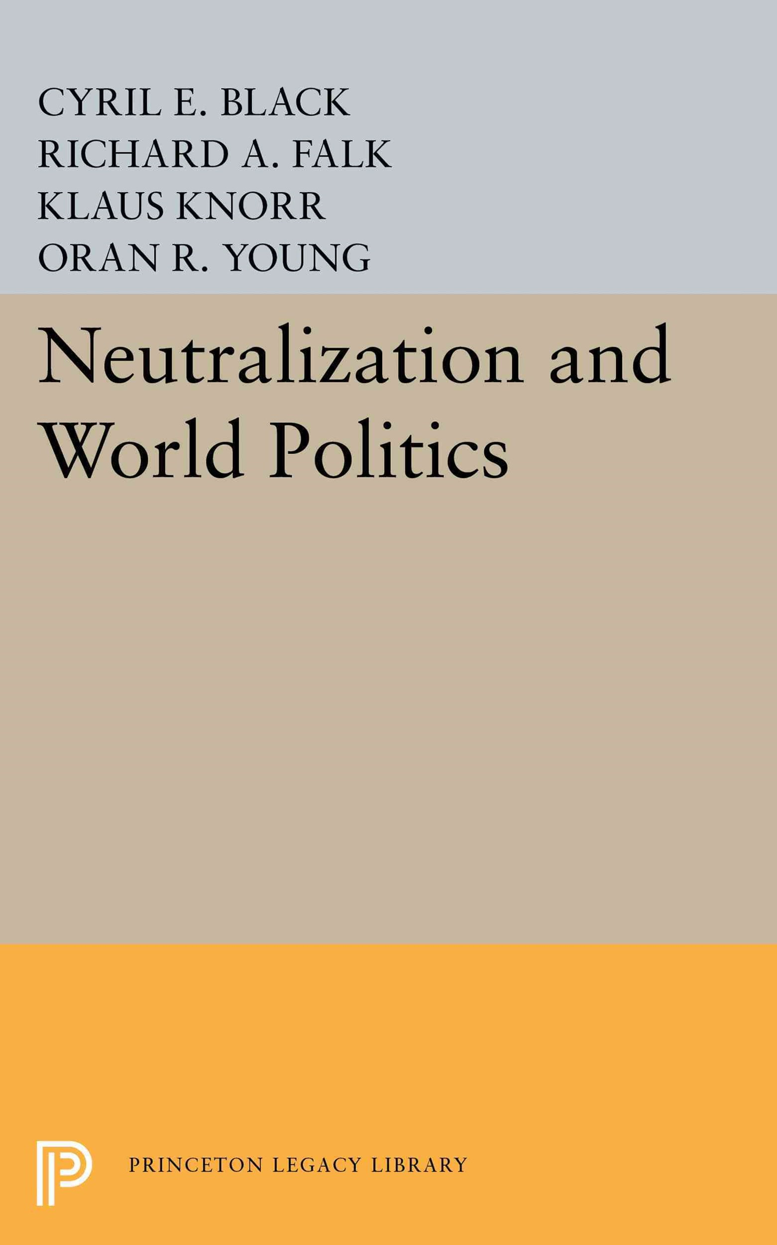 Neutralization and World Politics