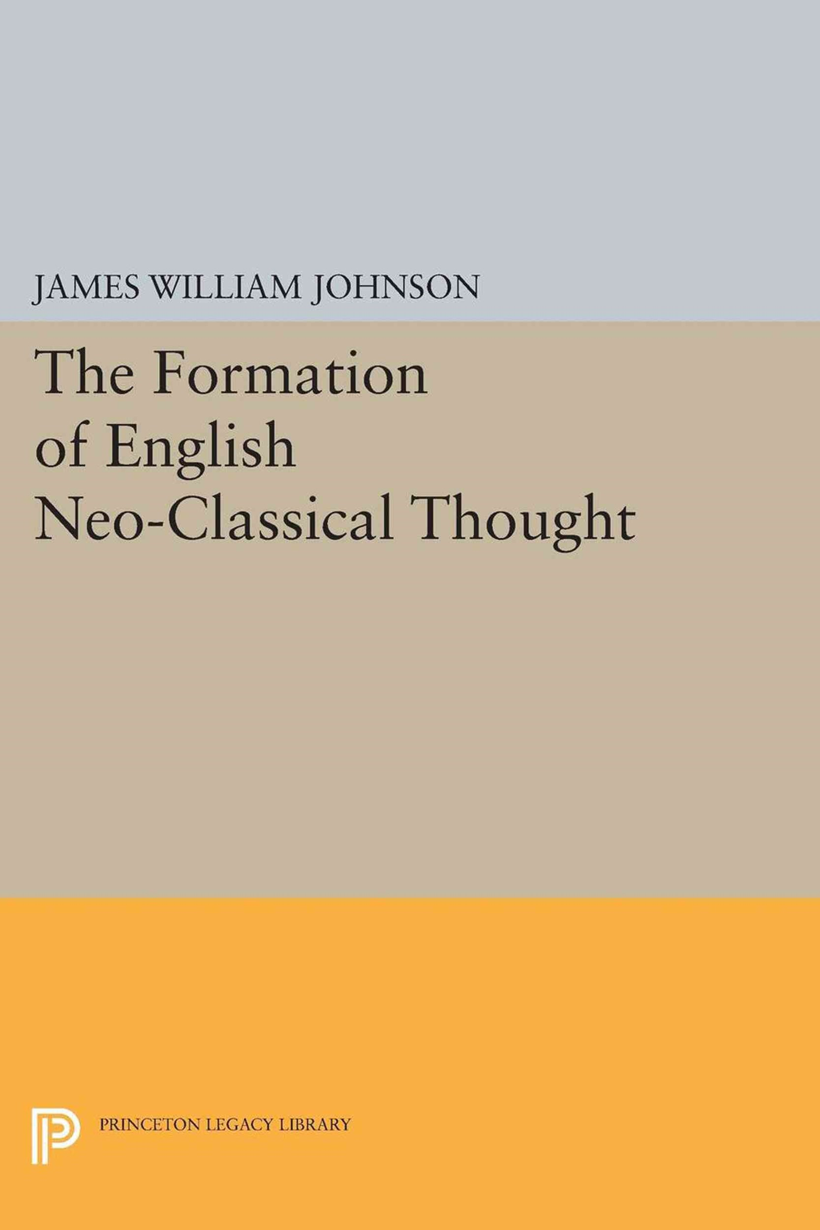 Formation of English Neo-Classical Thought