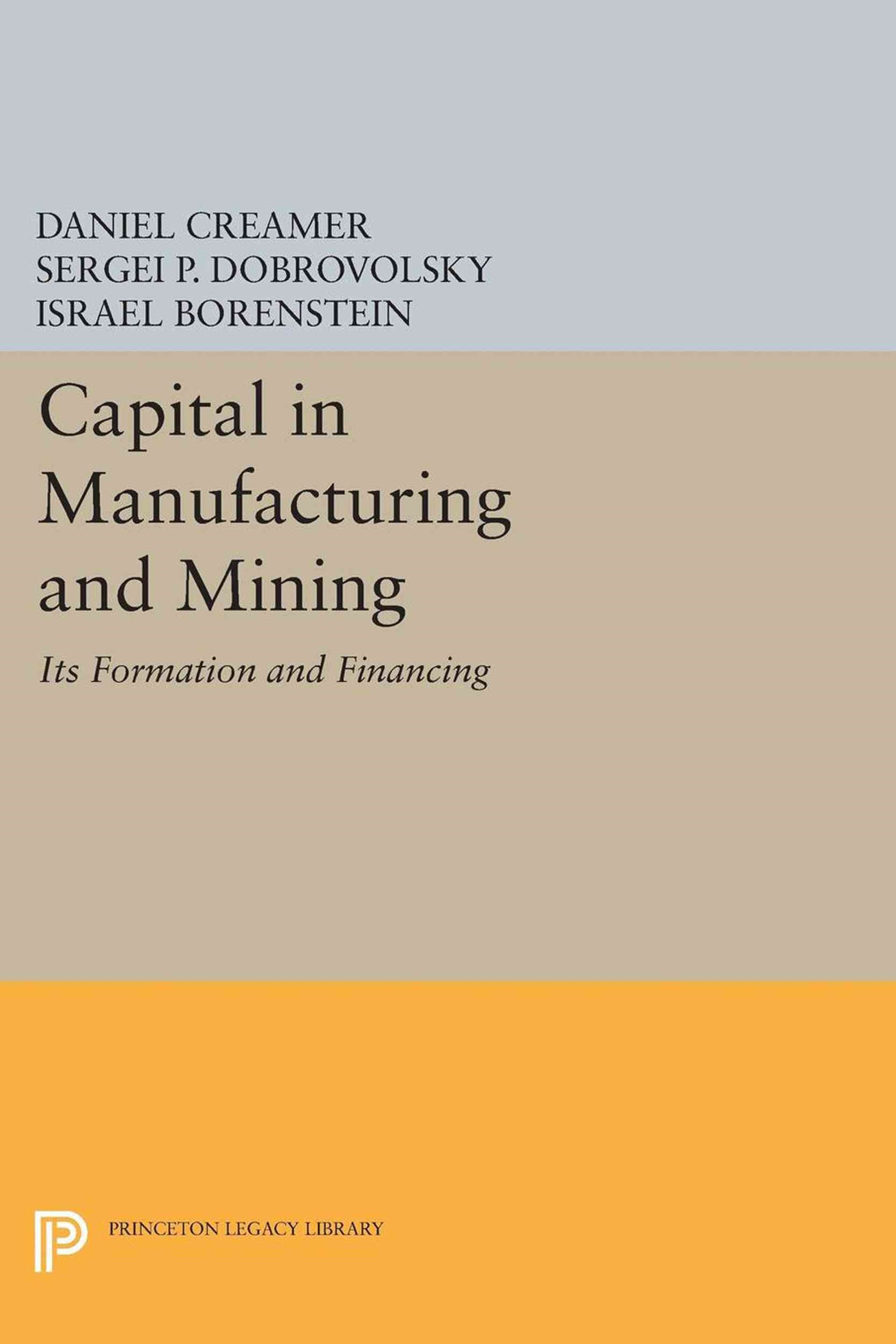 Capital in Manufacturing and Mining