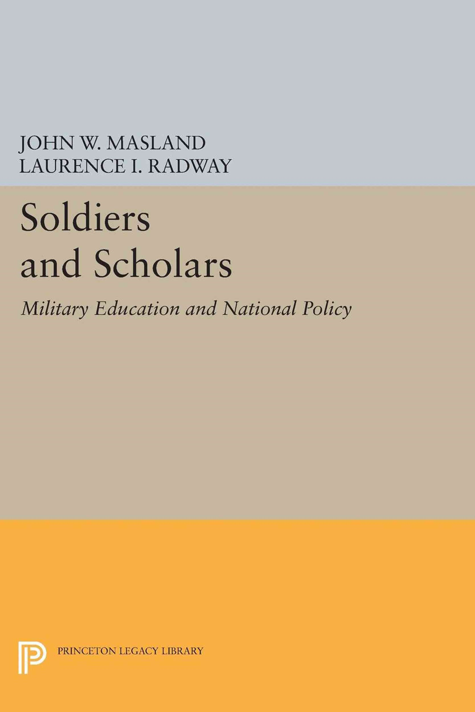 Soldiers and Scholars