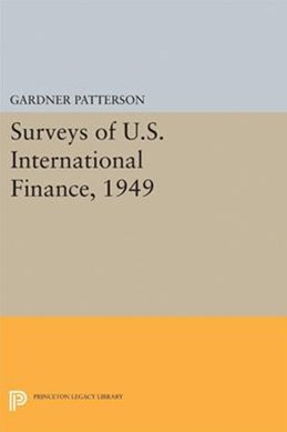 Surveys of U.S. International Finance, 1949