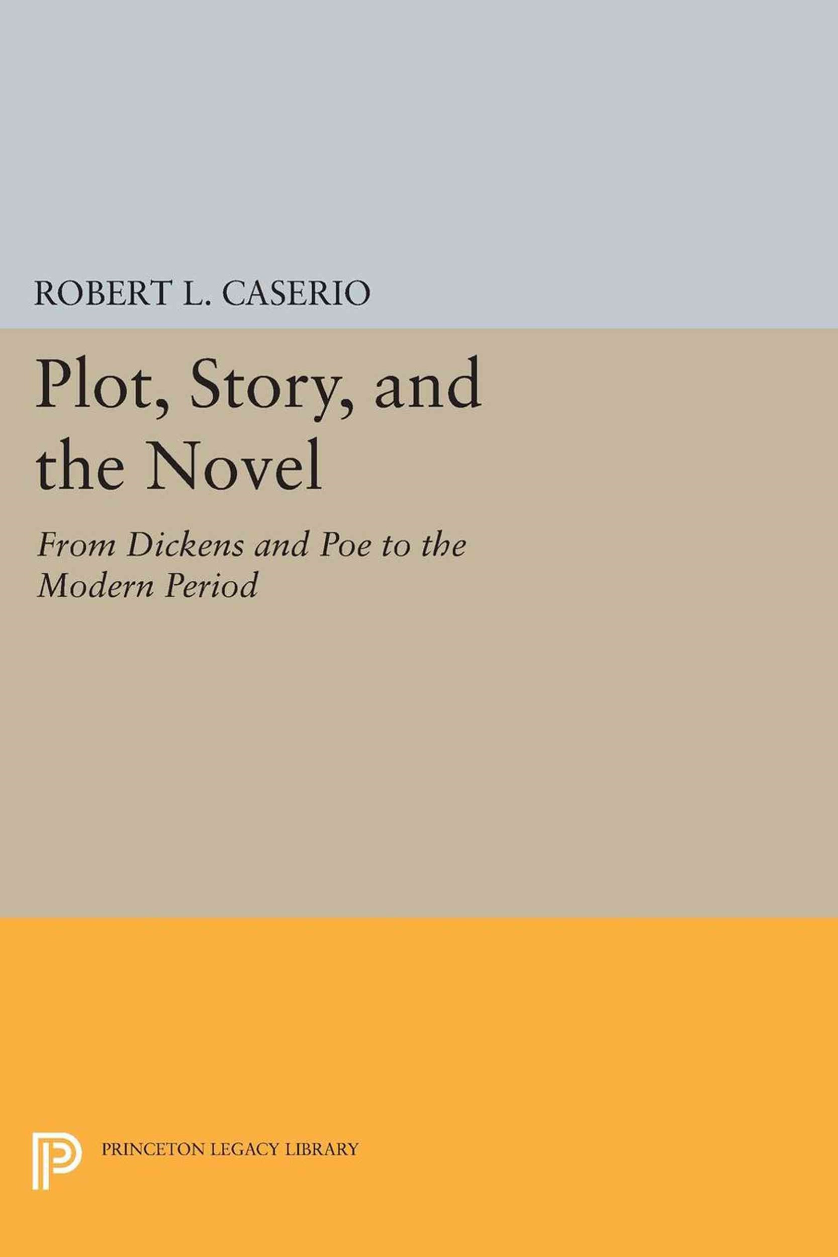 Plot, Story, and the Novel