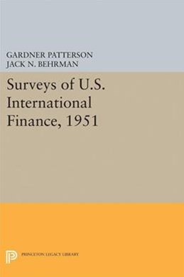 Surveys of U.s. International Finance, 1951