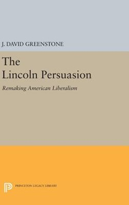 The Lincoln Persuasion