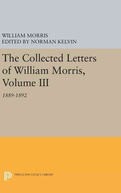 The Collected Letters of William Morris