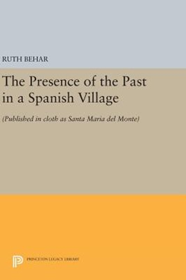 Presence of the Past in a Spanish Village