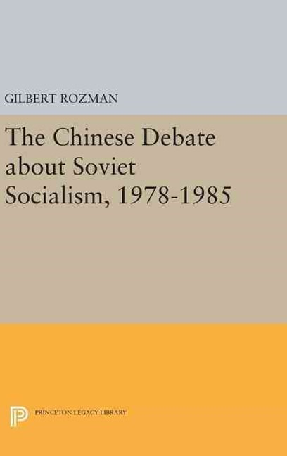 Chinese Debate About Soviet Socialism, 1978-1985