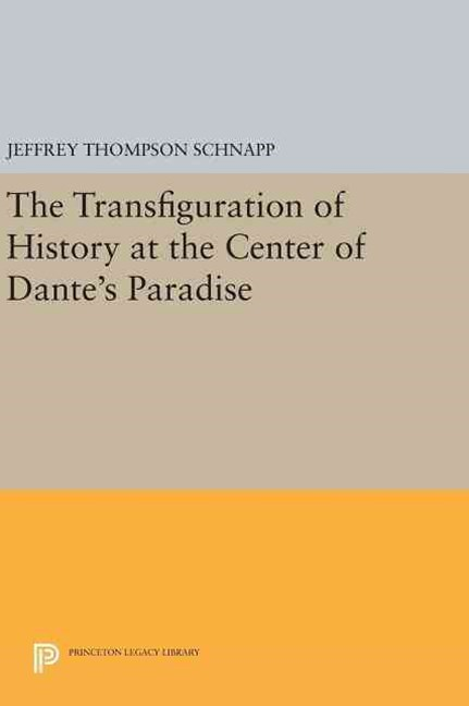 Transfiguration of History at the Center of Dante's Paradise