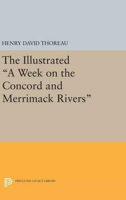 The Illustrated &quote;A Week on the Concord and Merrimack Rivers&quote;