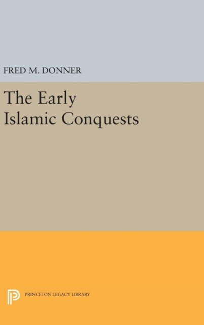 Early Islamic Conquests