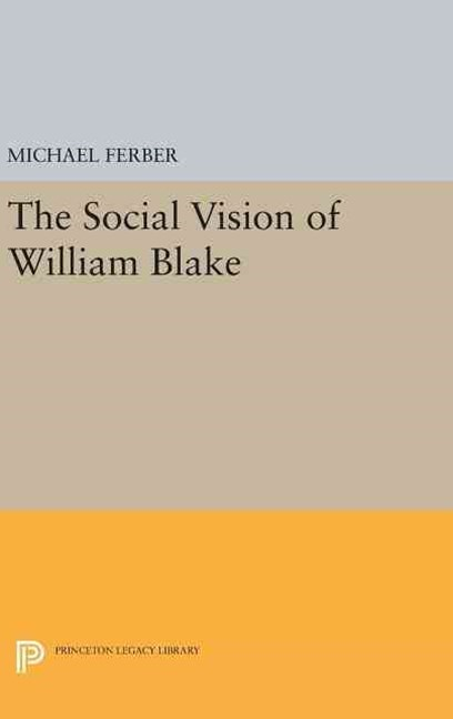 The Social Vision of William Blake