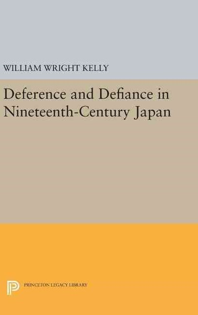 Deference and Defiance in Nineteenth-Century Japan