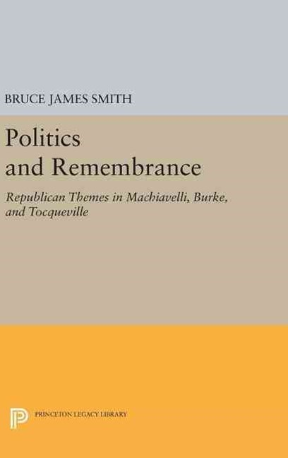 Politics and Remembrance