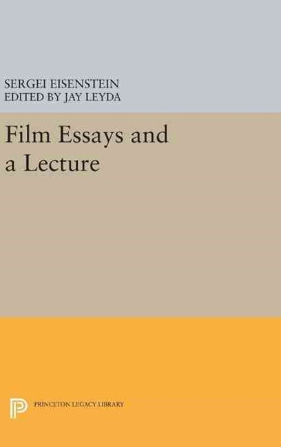 Film Essays and a Lecture