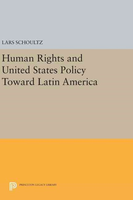 Human Rights and United States Policy Toward Latin America