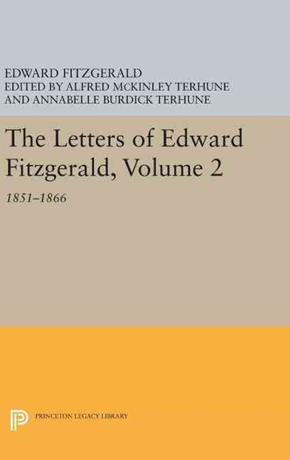 The Letters of Edward Fitzgerald