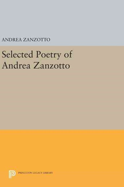 Selected Poetry of Andrea Zanzotto: