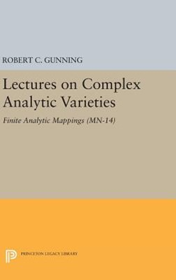 Lectures on Complex Analytic Varieties (MN-14): Finite Analytic Mappings. (MN-14)