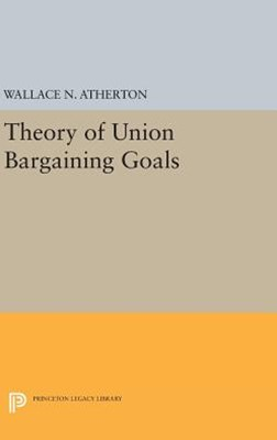 Theory of Union Bargaining Goals