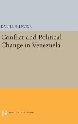 Conflict and Political Change in Venezuela