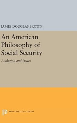 An American Philosophy of Social Security