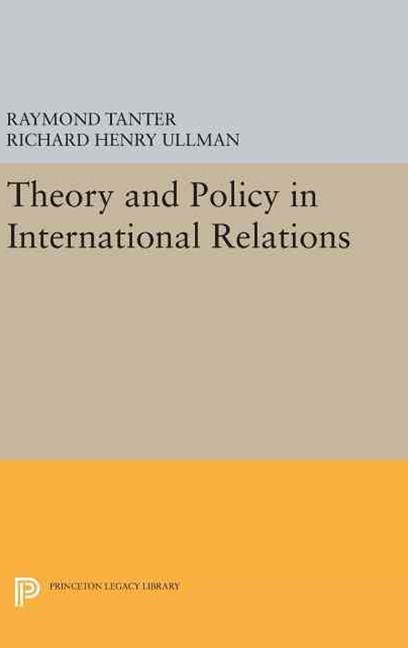 Theory and Policy in International Relations