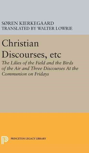 Christian Discourses, Etc