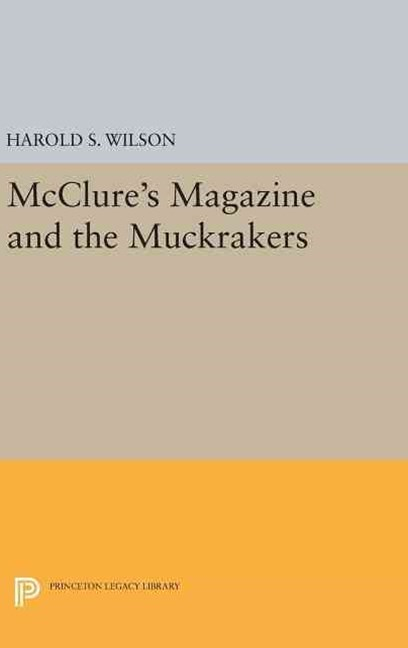 Mcclure's Magazine and the Muckrakers