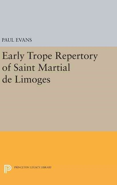Early Trope Repertory of Saint Martial de Limoges