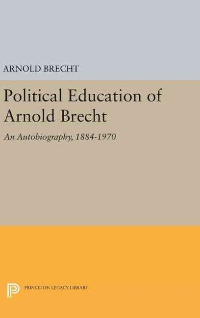 Political Education of Arnold Brecht